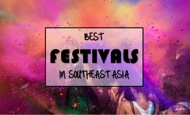 Best Festivals in Southeast Asia
